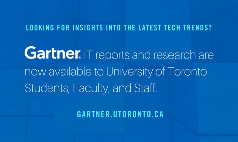 Looking for insights into the latest tech trends? Gartner IT reports and research are now available to University of Toronto Students, Faculty, and Staff.