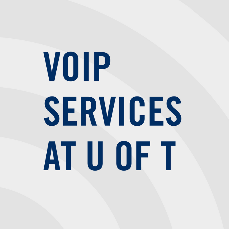 VOIP Services at U of T