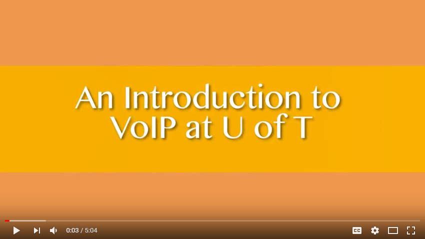 Video: Introduction to VoIP at U of T