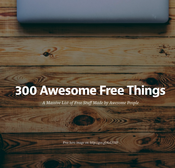 300 Awesome Free Things