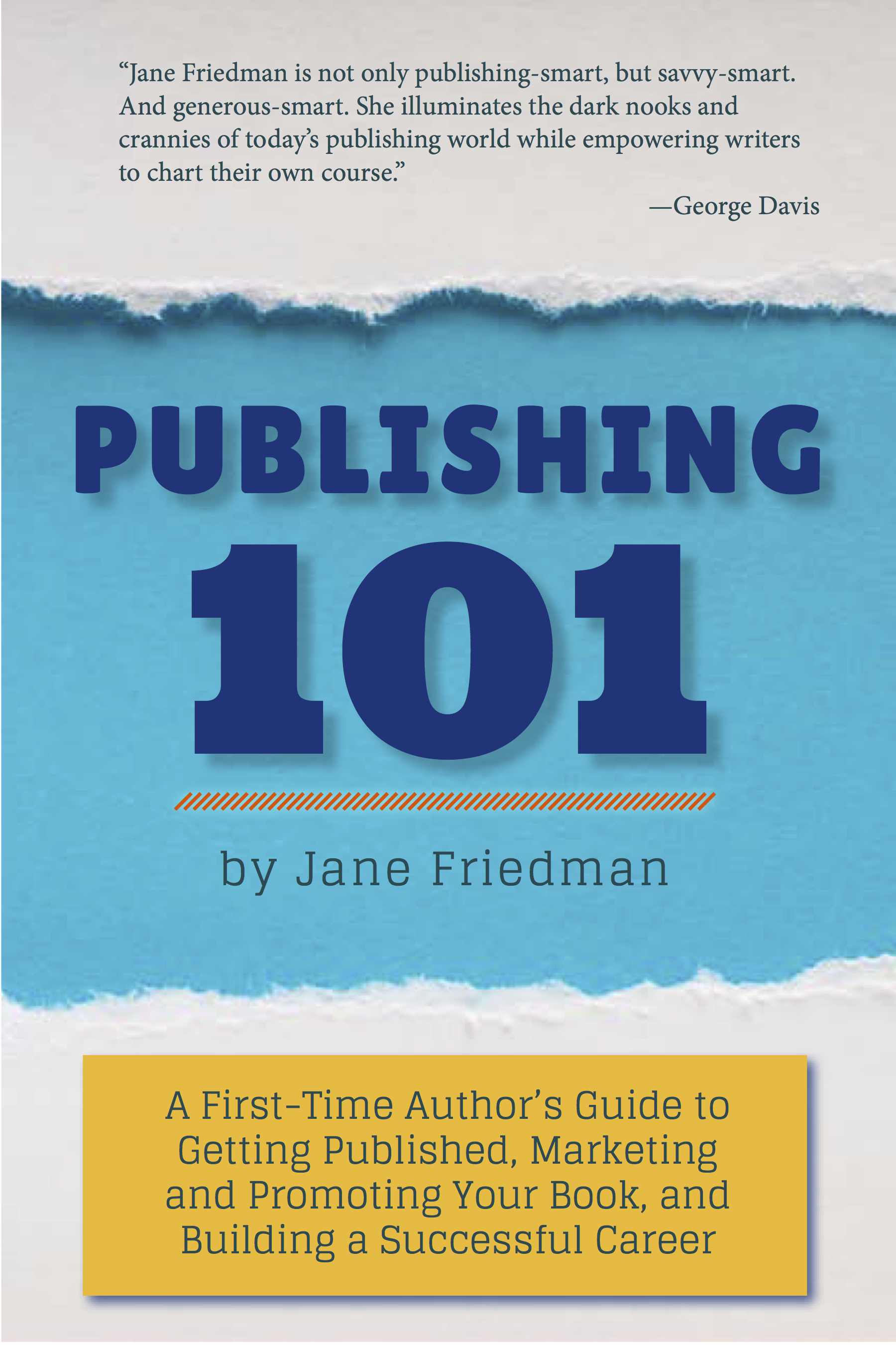 self-publish, indie pub, author, writer, Jane Friedman