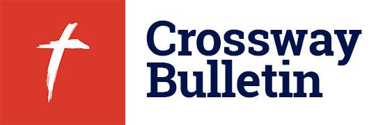 Crossway Bulletin