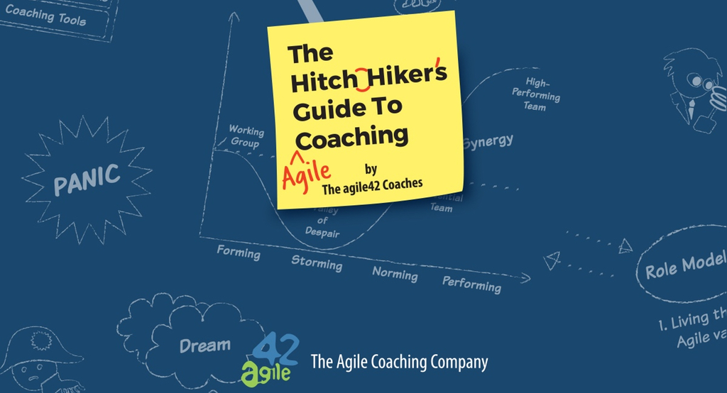 """The Hitchhiker's Guide to Agile Coaching"" by the agile42 Coaches"