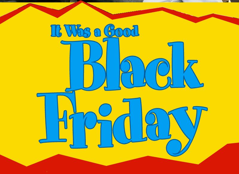It Was a Good Black Friday by Devo Spice