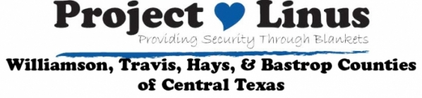 Project Linus of Williamson, Travis, Hays, & Bastrop Counties of Central Texas
