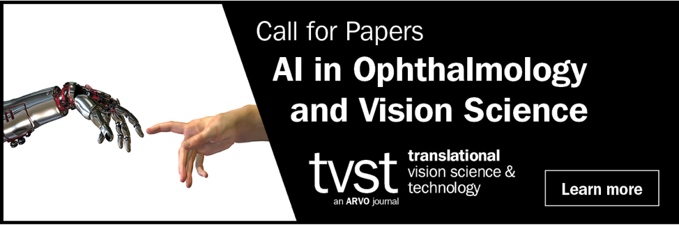 Call for Papers! AI in Ophthalmology and Vision Science · tvst Journal