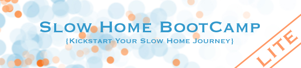 Slow Home BootCamp - Lite