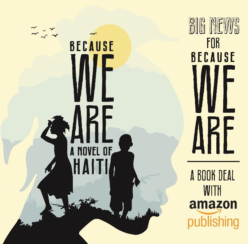 My Novel, Because We Are, Has a Publisher!