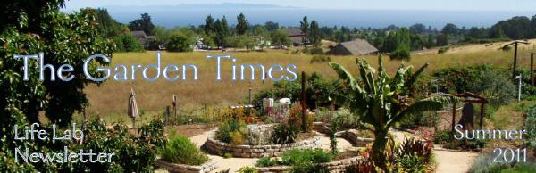 The Garden Times - Life Lab Newsletter - Summer 2011