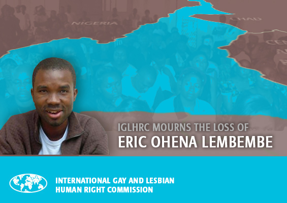 The International Gay and Lesbian Human Rights Commission mourns the loss of Cameroonian activist, Eric Ohena Lembembe