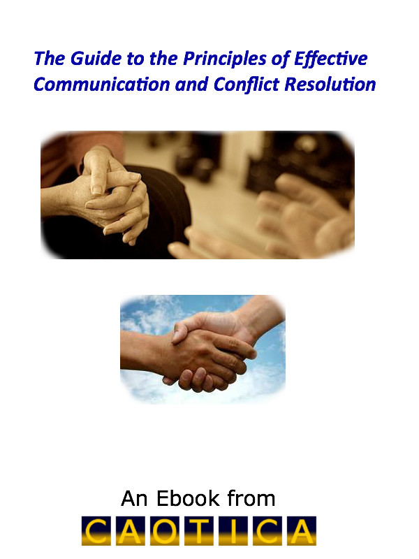 Guide to the Principles of Effective Communication and Conflict Resolution