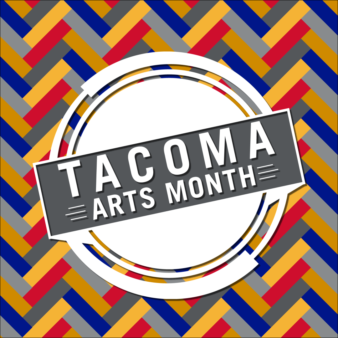 Tacoma Arts Month