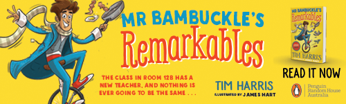 Image. Advertisement: Mr Bambuckle's Remarkables. The class in room 128 has a new teacher, and nothing is ever going to be the same... Tim Harris. Read it now.