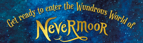 Image. Advertisement: Get ready to enter the Wundrous World of Nevermoor