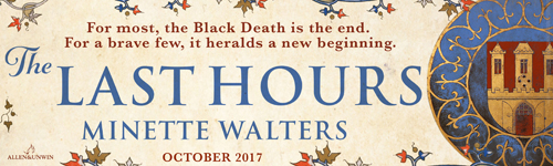 Image. Advertisement: The Last Hours by Minette Walters. October 2017.
