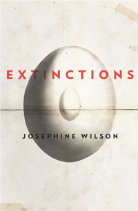 Extinctions by Josephine Wilson