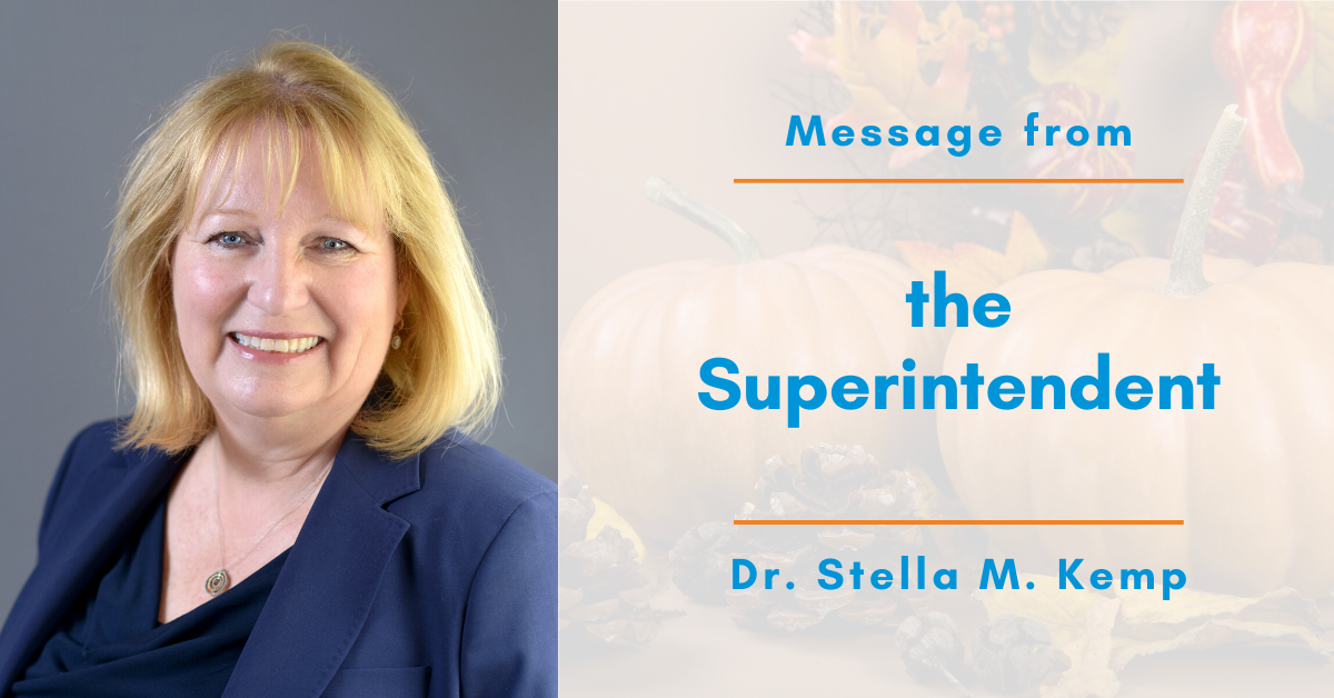 Message from the Superintendent: Dr. Stella M. Kemp