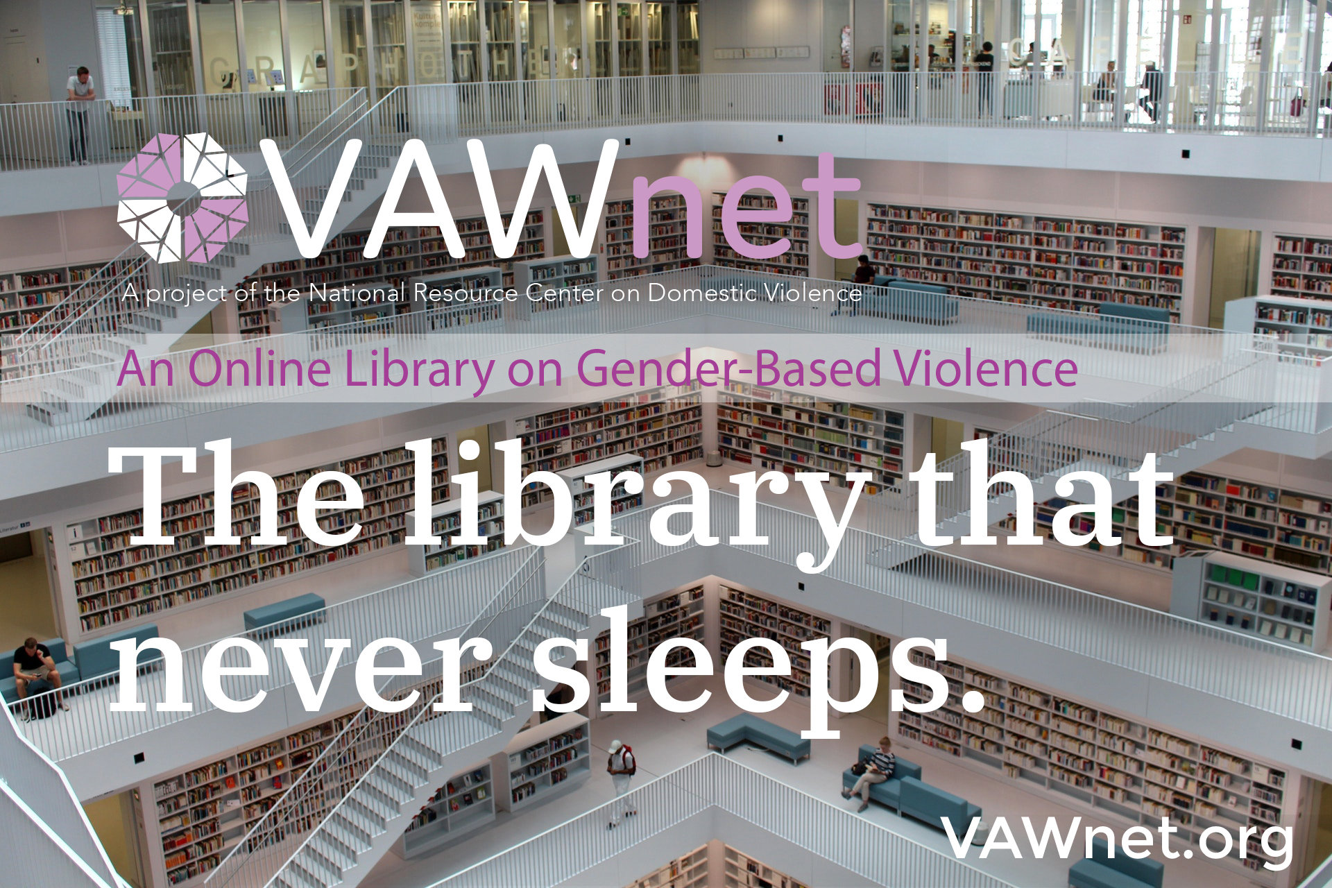 VAWnet. The library that never sleeps.