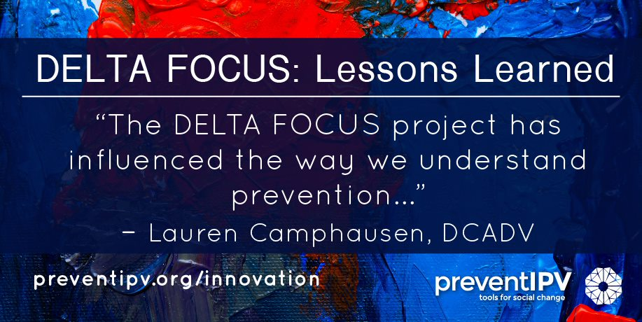 "quote: ""The DELTA FOCUS project has influenced the way we understand prevention..."""
