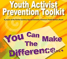 Youth Activist Prevention Toolkit: You Can Make the Difference