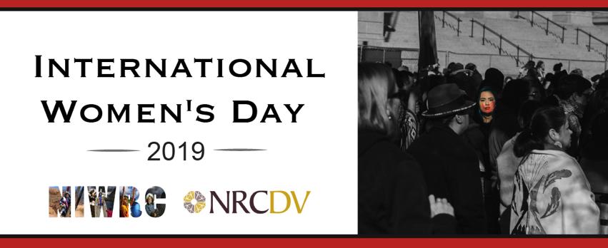International Women's Day 2019. NIWRC & NRCDV logos