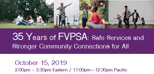 35 Years of FVPSA: Safe Services & Stronger Community Connections for All