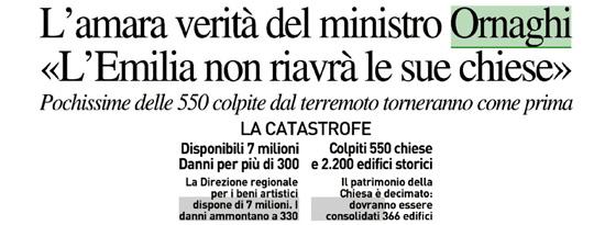 """L'amara verità del ministro Ornaghi: """"L'Emilia non riavrà le sue chiese"""""""
