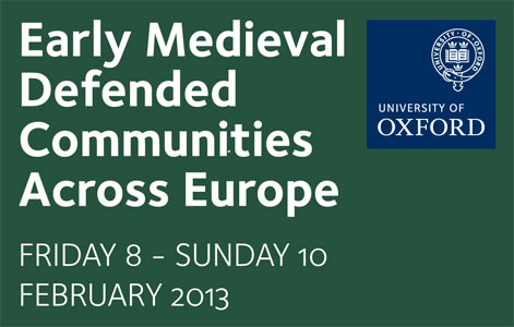 Early Medieval Defended Communities Across Europe