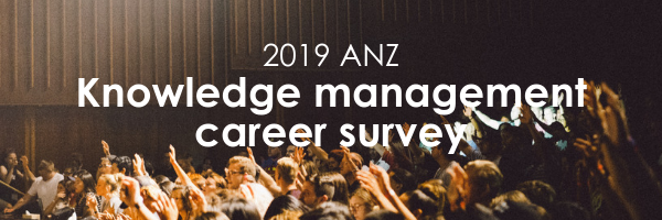 ANZ Knowledge management career survey 2019