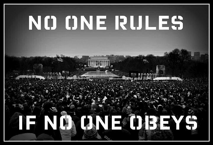 (No one rules, if no one obeys)