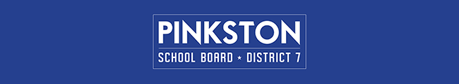 Pinkston * School Board * District 7