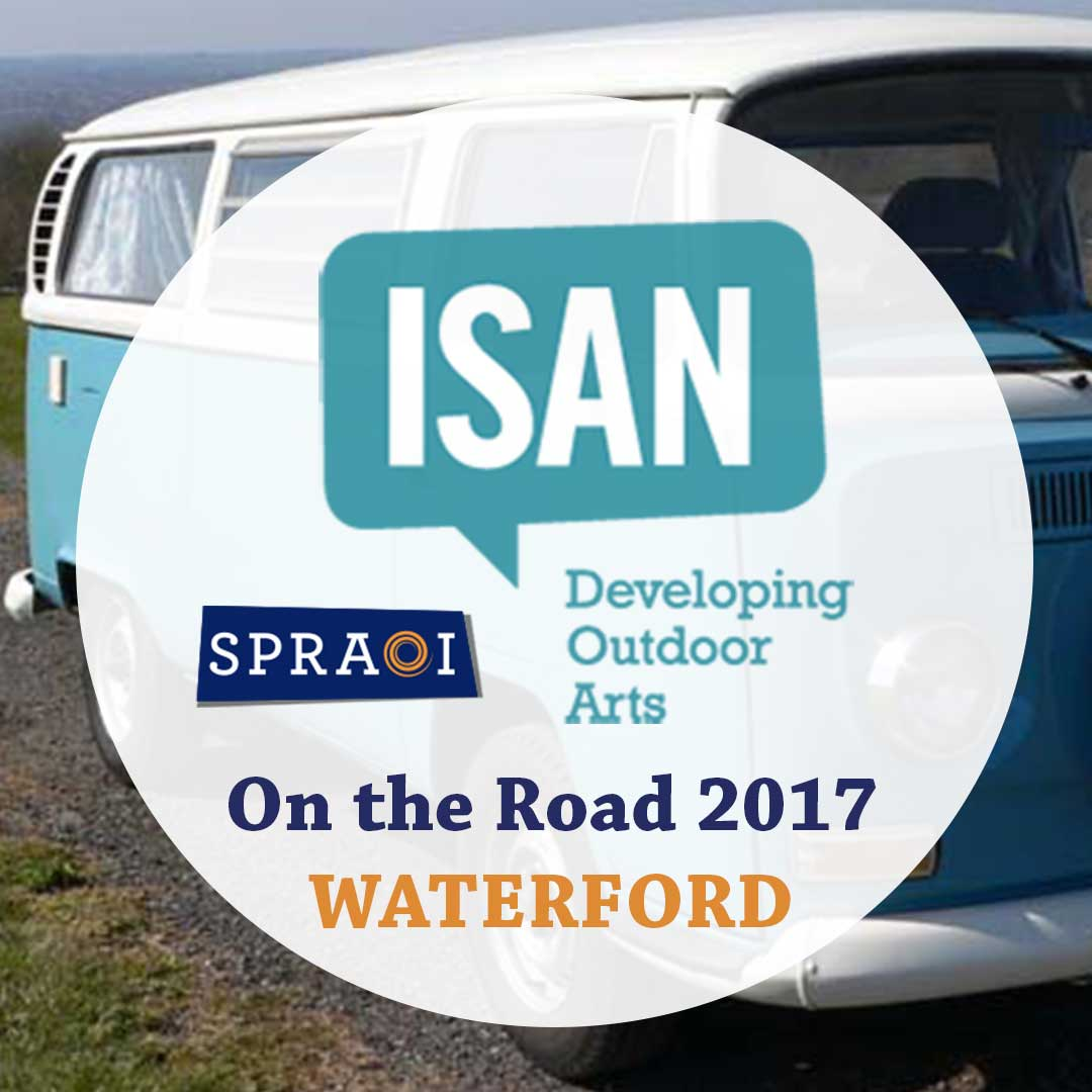 ISAN on the Road Waterford