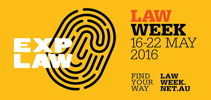 Law Week 16–22 May 2016 lawweek.net.au