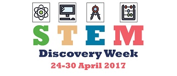 STEM Discovery Week is celebrated 24-30 April 2017