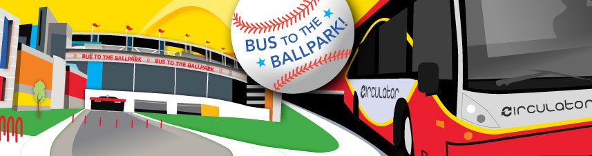 Bust to the ballpark with Circulator