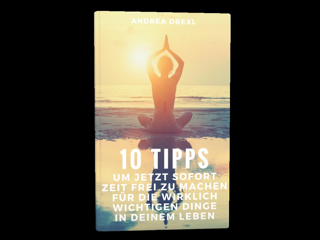10 Tipps um jetzt sofort mehr Zeit frei zu machen!