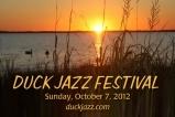 Duck Jazz Festival - Sunday, October 7. 2012