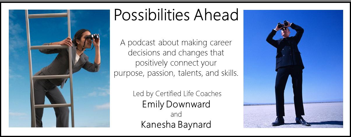 Possbiliites Ahead - Career Podcast Series