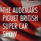 The Audemars Piguet British Super Car Show