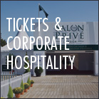 Tickets & Corporate Hospitality