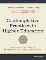 Contemplative Practices in Higher Education