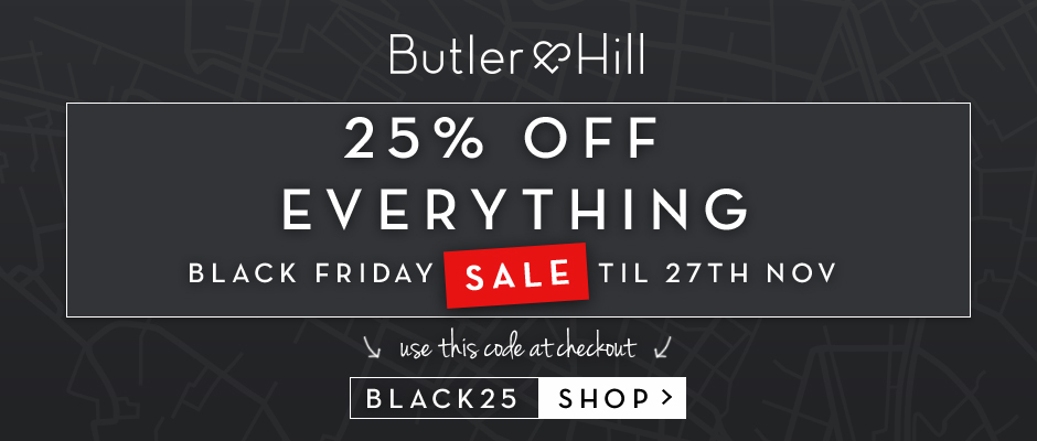 Black Friday Butler and Hill