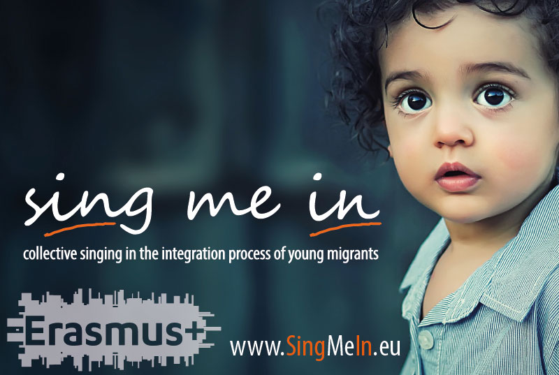 Sing Me In - Collective Singing in the integration process of young migrants