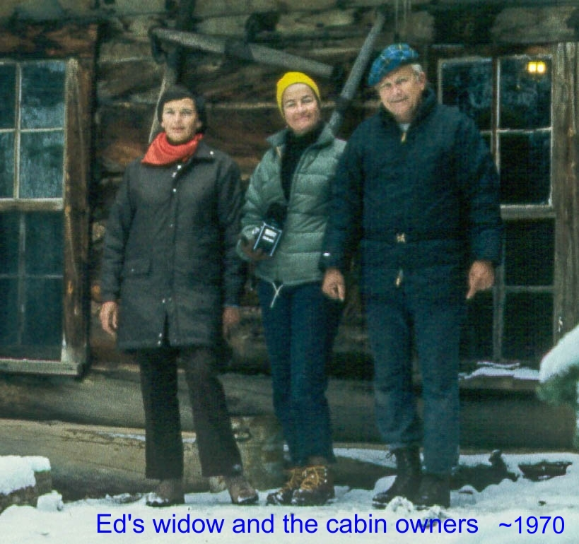 Ed's widow & cabin owners