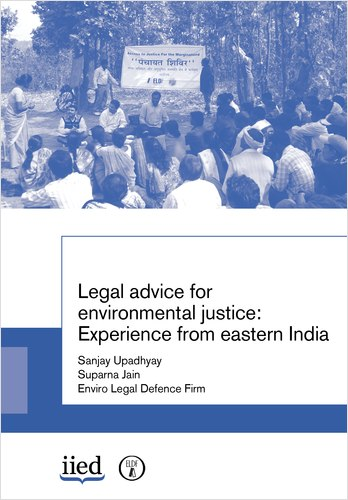 """Cover image of the report """"Legal advice for environmental justice:  Experience from eastern India"""""""