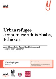Urban Refugee Economies: Addis Ababa, Ethiopia