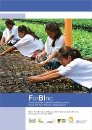 ForBInc: Forest business incubation toolkit by and for Forest and Farm Producer Organisations
