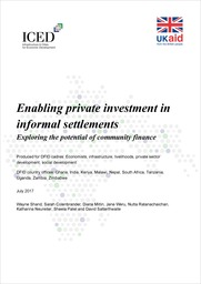 Enabling private investment in informal settlements: exploring the potential of community finance