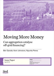 Moving More Money: Can aggregation catalyse off-grid financing?
