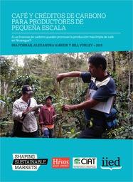 Cover of Café y créditos de carbono para productores de pequeña escala: ¿las finanzas de carbono pueden promover la producción más limpia de café en Nicaragua?